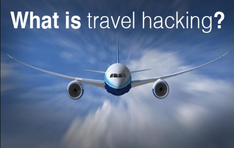 Travel hacking; get the best travel out of travel