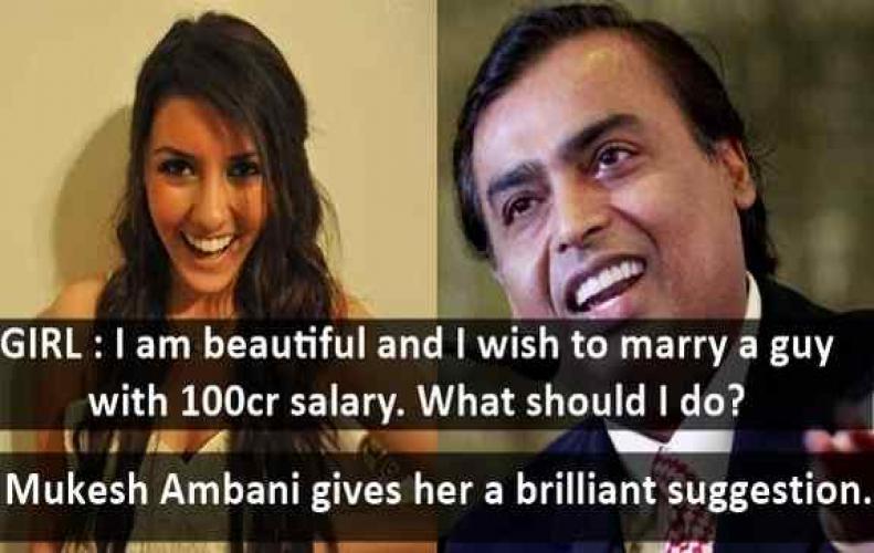 Reliance Industries Chairman Mukesh Ambani answers a girl seeking a rich husband as a businessmen.