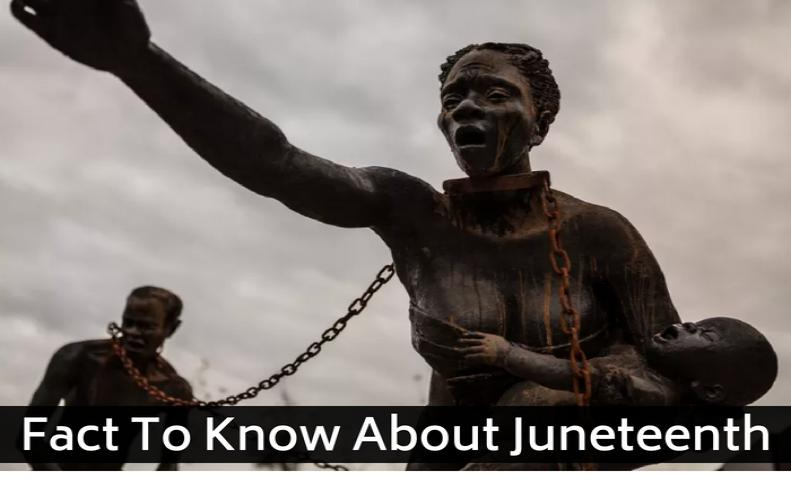 5 Fact To Know About Juneteenth- Time to Renew a Commitment to True Equality