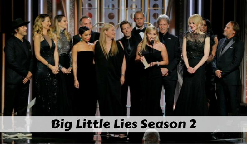 Big Little Lies Season 2 will be Aired on HBO in 2019