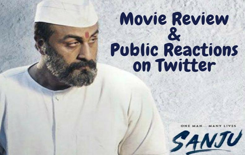 Sanju Movie Review: Delightful Reaction from Audience and Critics
