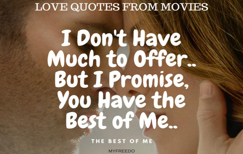 Love Quotes from Movies: Best Way to Express Your Feelings