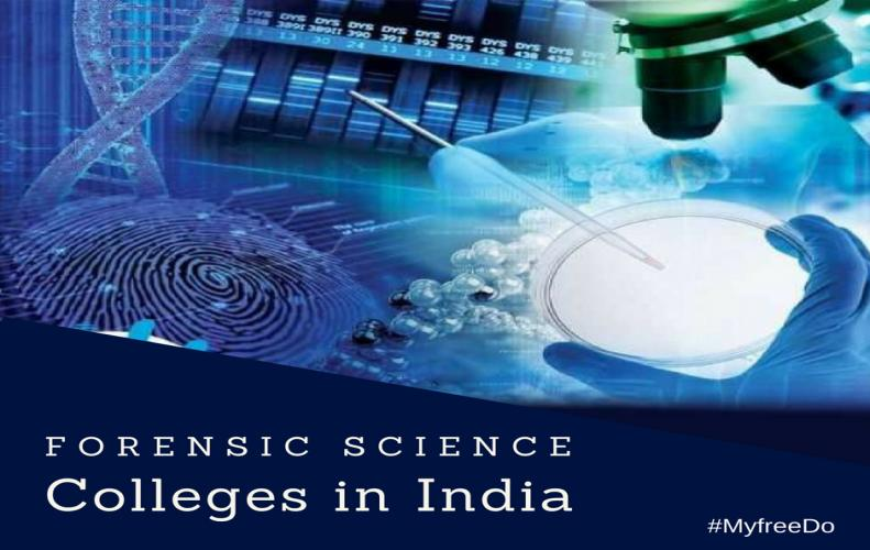 Forensic Science Colleges in India   New Opportunities for New India