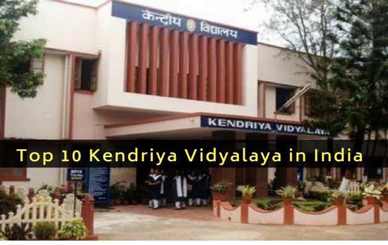 Top 10 Kendriya Vidyalayas in India