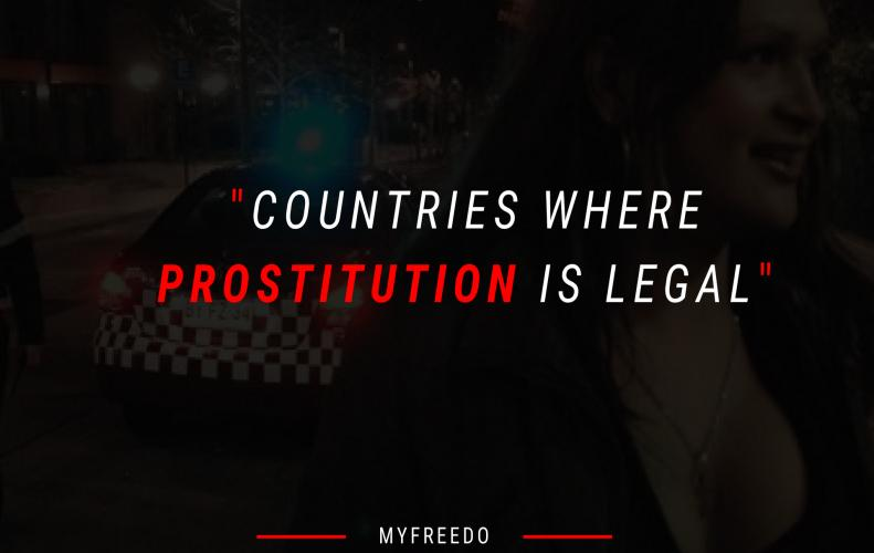 Top 7 Countries Where Prostitution is Legal