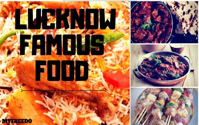 Lucknow Famous Food   Best Things to Eat in Lucknow City