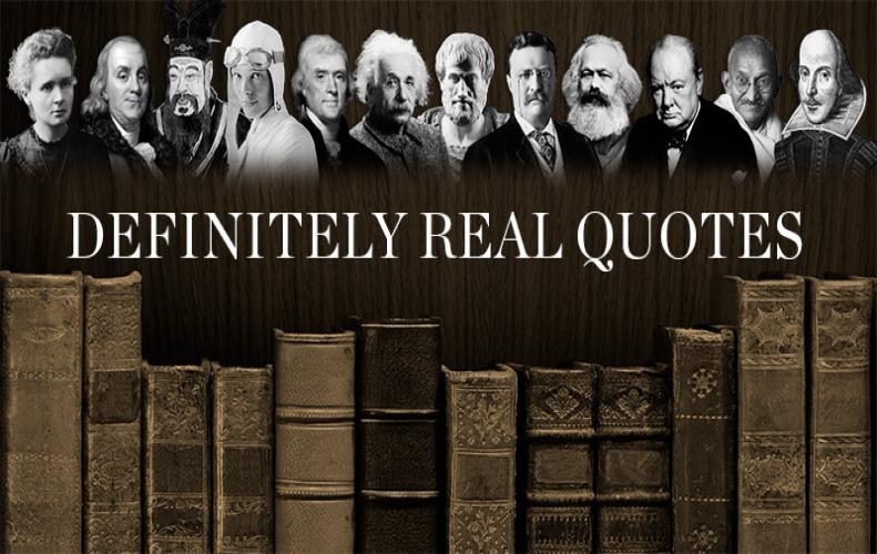 Definitely Real Quotes | Genuine Quotes from Genuine Authors