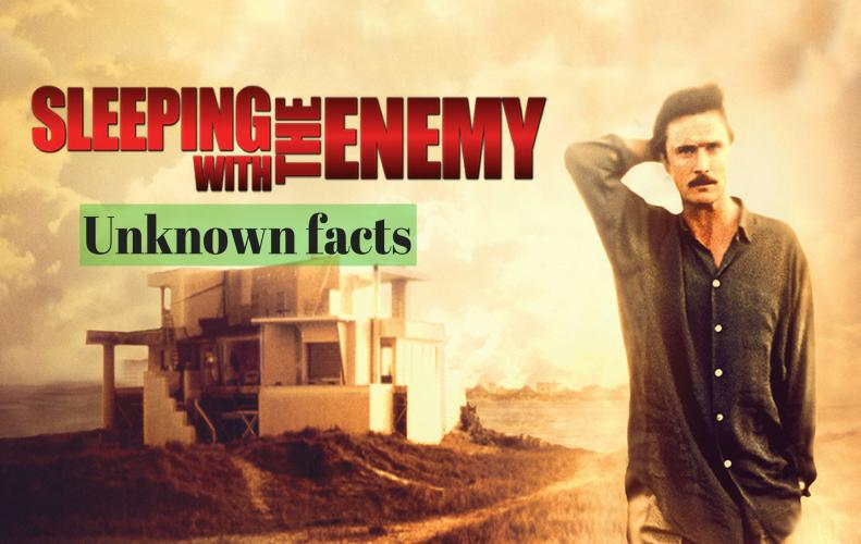 Weird & Hidden Facts About 'Sleeping With The Enemy'
