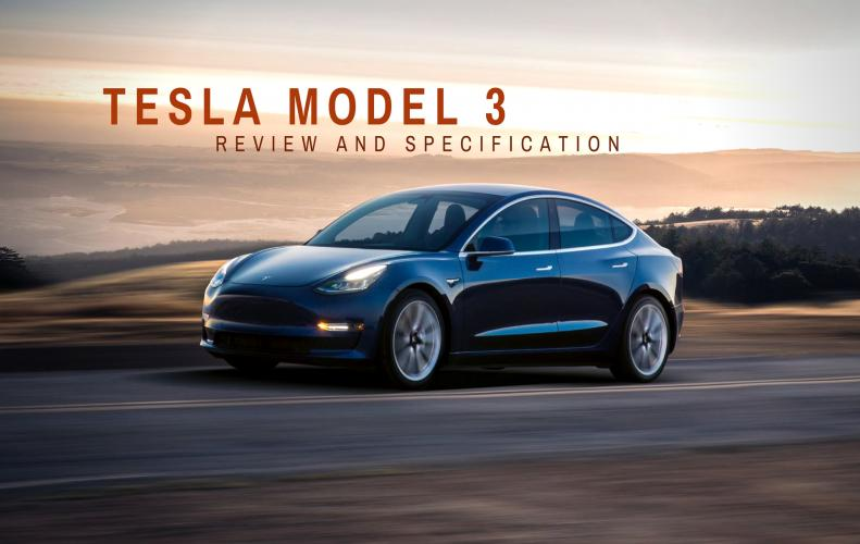 Tesla 3 Review and Specification