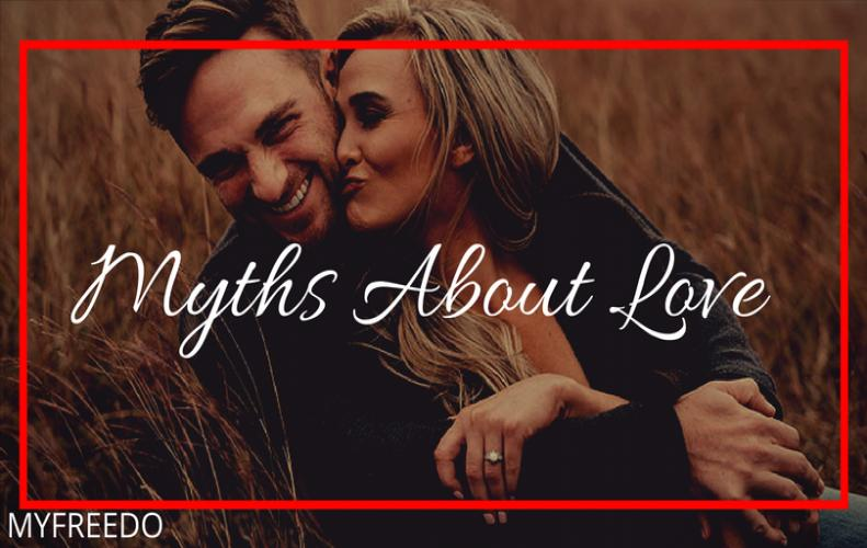 Myths About Love That Could Harm Your Relationship