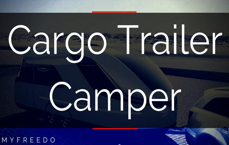 An Amazing Low Cost Cargo Trailer Camper