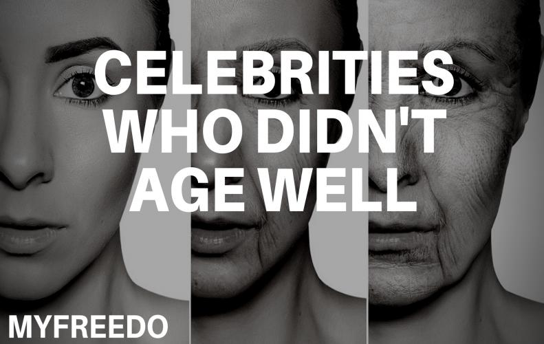 9 Celebrities Who Didn't Age Well With Time