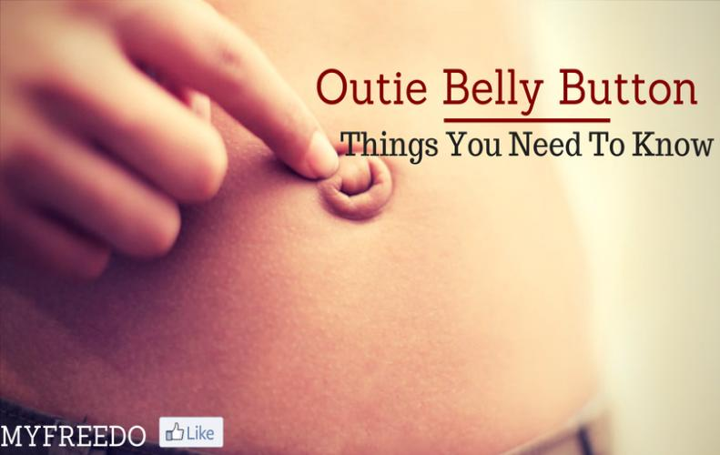 Outie Belly Button Things You Need To Know