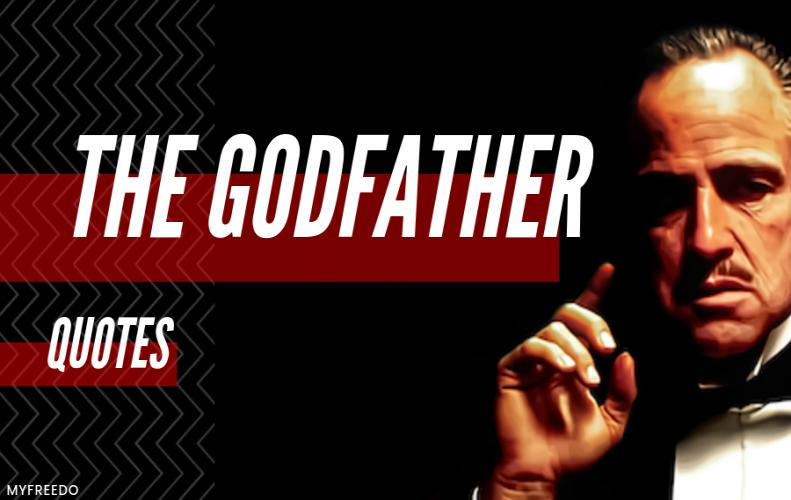 10 Amazing The Godfather Quotes You Can't-Miss