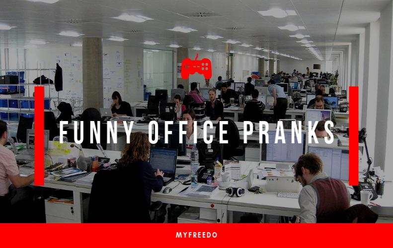 25 Funny Office Pranks You Must Try