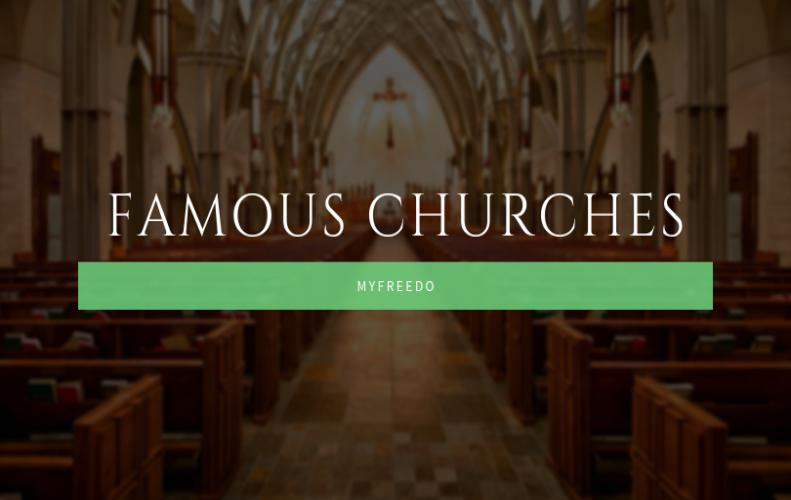 Top 5 Famous Churches Of The World