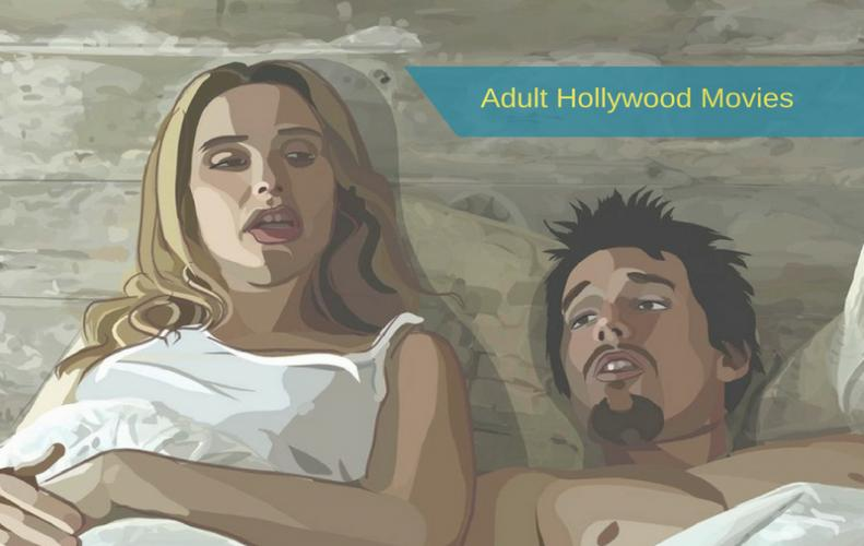 Adult Hollywood Movies You Should Watch With Your Partner