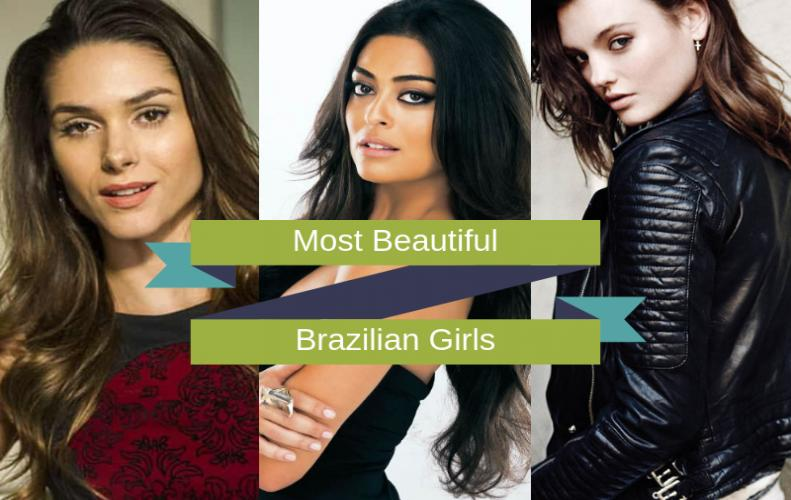 List of Top 10 Most Beautiful Brazilian Girls