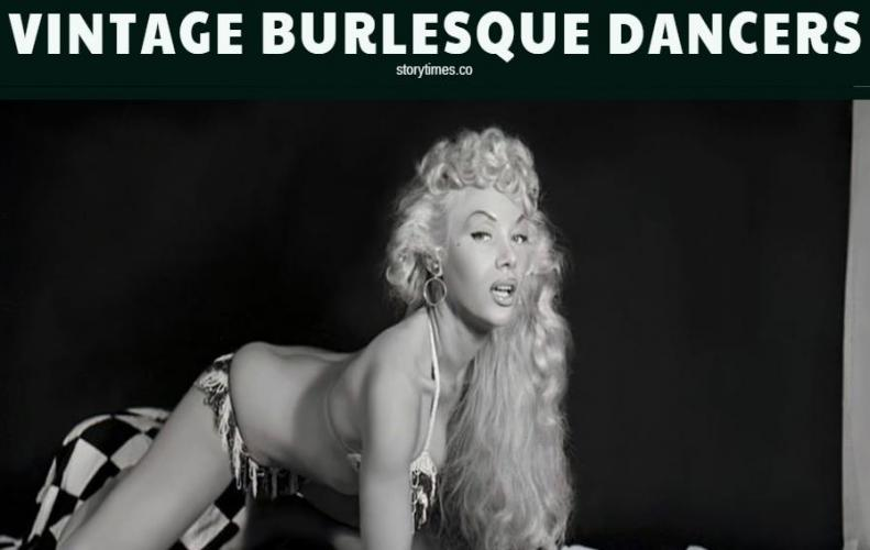 Top Most Famous Vintage Burlesque Dancers List 10