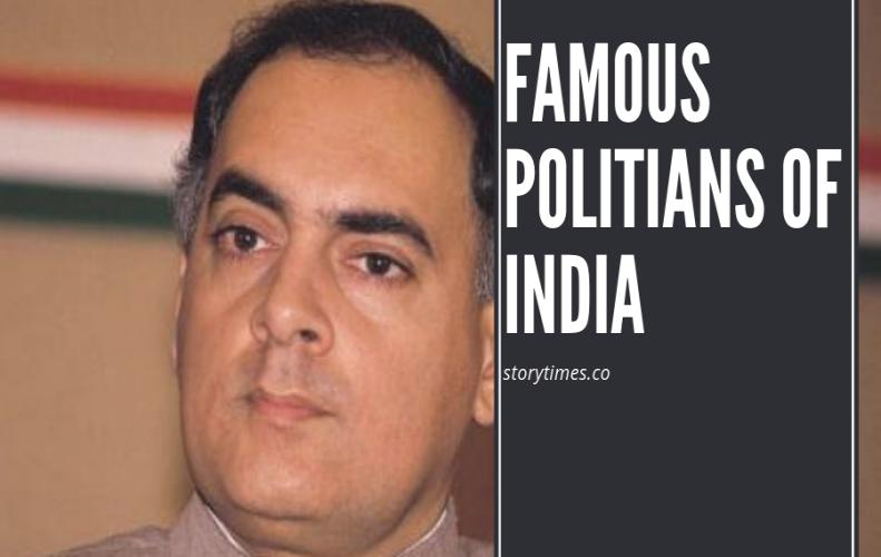 30 Most Famous Indian Political Leaders of All Time