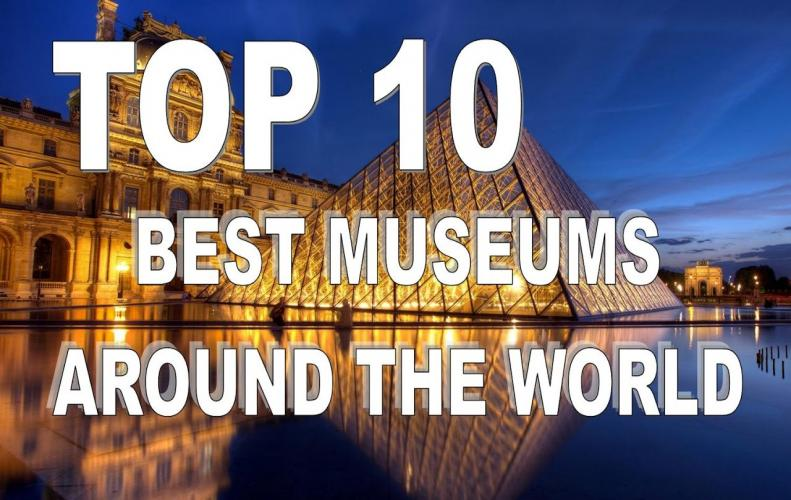 Best Museums in the World | The List of Top 10