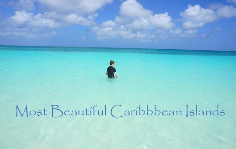Most Beautiful Caribbean Island | The List of Top 10