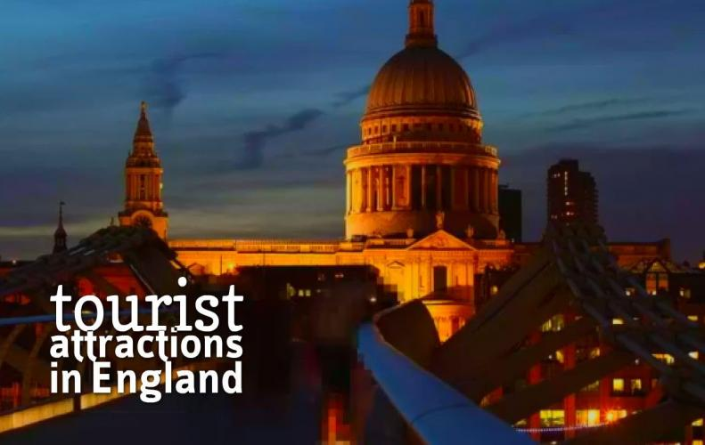 Most Popular England Tourist Attractions | The List of Top 10