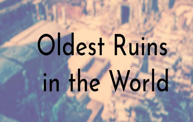 Ancient Ruins of the World | The List of Top 10