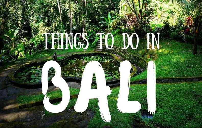 Things You Should Definitely Try While Chilling in Bali