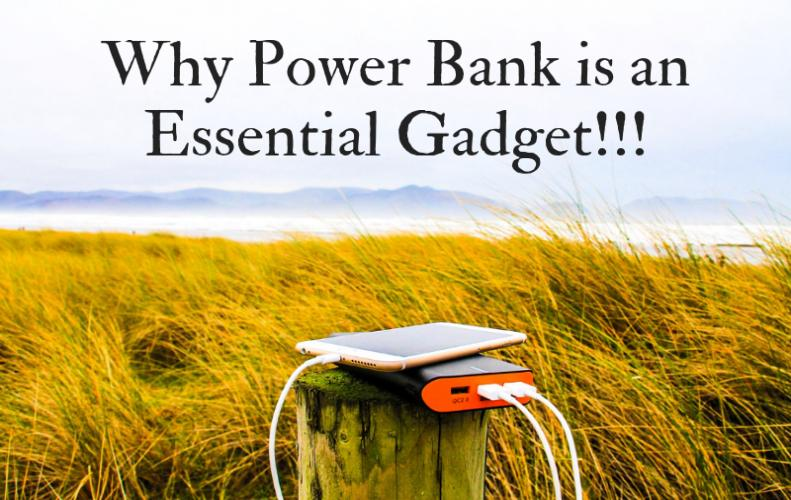 Reasons - Why Power Bank Became a Necessity Nowadays