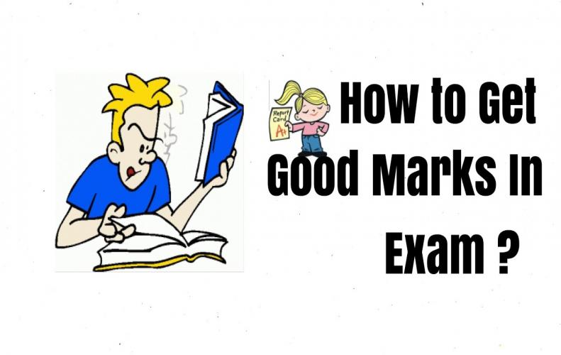 How to Get Good Marks | Follow These Amazing Tips to Crack Exams Better