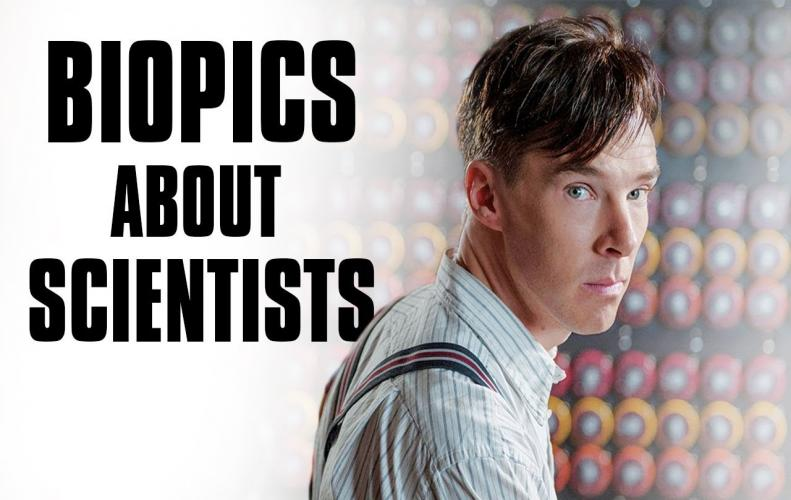 Best Hollywood Movies of All Time based on Biopics on Scientists
