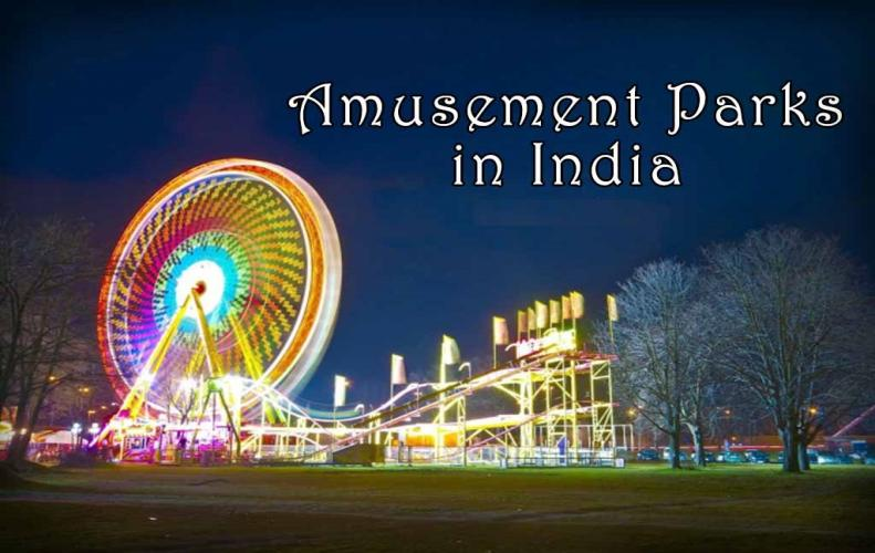 Best Amusement and Theme Parks in India | The List of Top Mo...