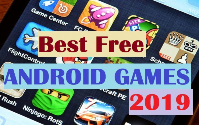 Best Android Games of 2019 that Every Gamer will Love to Play