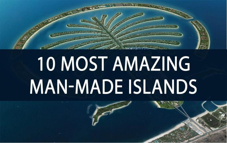 Most Amazing Artificial Islands in the World | The List of T...