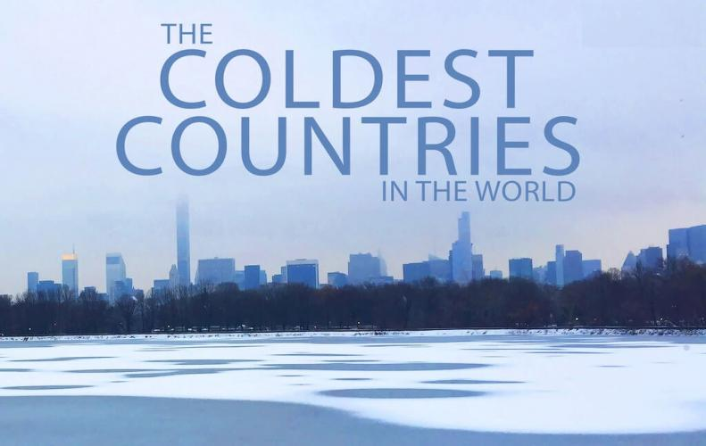 Most Coldest Countries in the World | The List of Top 10