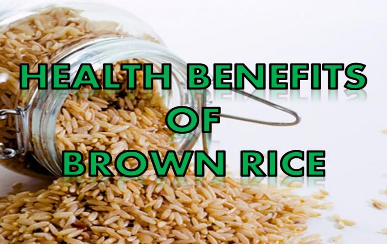 Amazing Health Benefits of Brown Rice | The List of Top 10