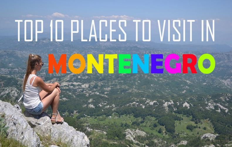 Most Beautiful Places to Visit in Montenegro that will Steal Your Heart