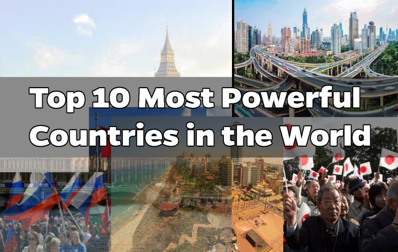 Most Powerful Countries in the World 2019 | The List of Top 10