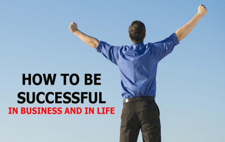Top 10 Best Ways to Achieve Success in Life and Business