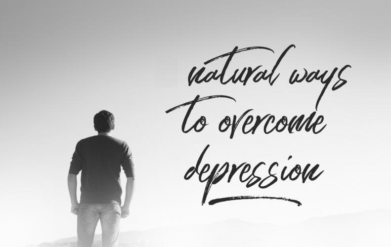 Best Ways to Overcome Depression Naturally without any Medication