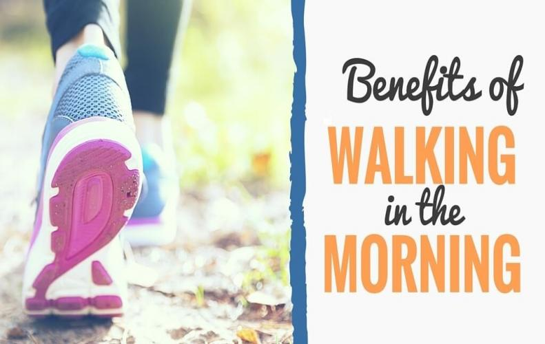 Most Amazing Health Benefits of Morning Walk to Our Body and Mind