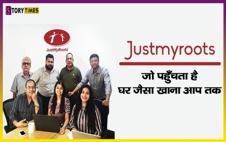 Justmyroots जो पहुँचता है घर जैसा खाना आप तक | Justmyroots Success Story In Hindi